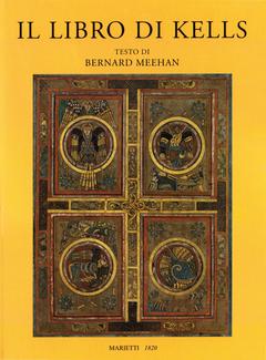 Bernard Meehan - Il libro di Kells (2012)