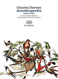 Charles Darwin - Autobiografia. 1809-1882 (2006)