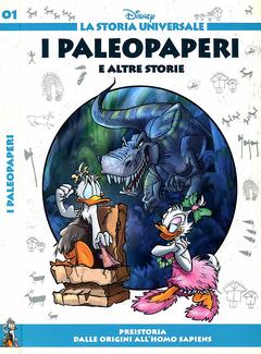 La Storia Universale Disney n. 01 - I Paleopaperi e altre storie (2011)
