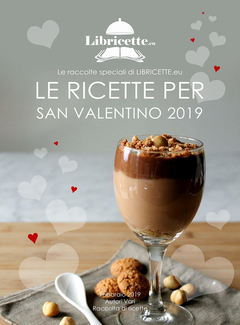 Aa. Vv. - Le ricette per San Valentino 2019 (2019)