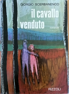 Giorgio Scerbanenco - Il cavallo venduto (1963)