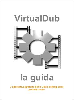 Marco Mattioli - VirtualDub. La guida (2010)