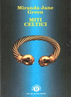 Miranda Jane Green - Miti celtici (1994)