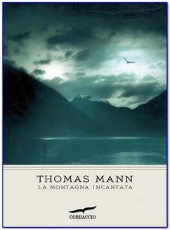 Thomas Mann - La montagna incantata (1992)