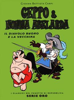 I Classici del Fumetto di Repubblica Serie Oro n. 62 - Geppo & Nonna Abelarda (2005)