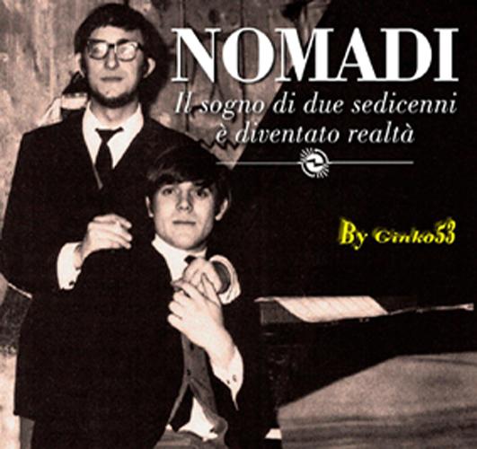 Nomadi - Il Sogno di Due Sedicenni E' Diventato Realtà (2015)