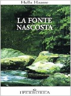 Hella Haasse - La fonte nascosta (1997)