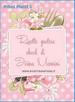Ivana Mennini -  Primi piatti 1