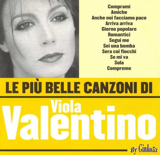 Viola Valentino - Le Piu' Belle Canzoni di Viola Valentino (2005)