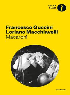Francesco Guccini, Loriano Macchiavelli - Macaronì (2016)