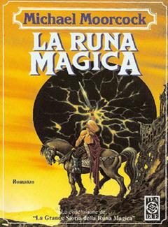 Michael Moorcock - La runa magica (1993)