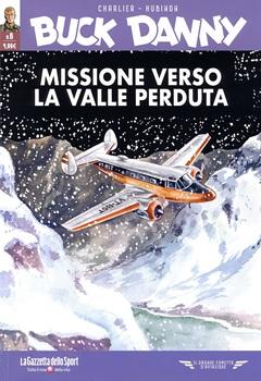 Il grande fumetto d'aviazione - Buck Danny 06 - Missione verso la valle perduta - Prototipo FX 13 (2021)