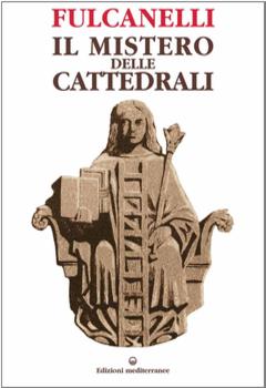 Fulcanelli - Il Mistero delle Cattedrali (1996)