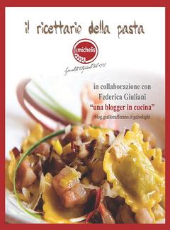 Federica Giuliani - Michelis. Il ricettario della pasta (2015)