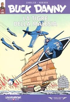 Il grande fumetto d'aviazione - Buck Danny 04 - La Tigre della Malesia - S.O.S.! Dischi volanti! (2021)