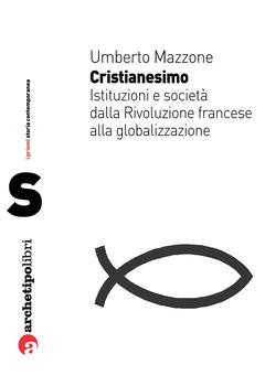 Umberto Mazzone - Cristianesimo (2011)