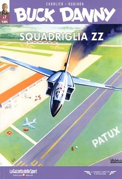 Il grande fumetto d'aviazione - Buck Danny 07 - Squadriglia ZZ - Il ritorno delle Tigri Volanti (2021)