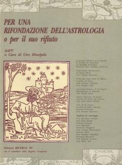 Aa. Vv. - Per una rifondazione dell'Astrologia. A cura di Ciro Discepolo (2004)