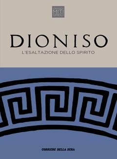Roberto Mussapi - Dioniso. L'esaltazione dello spirito (2018)