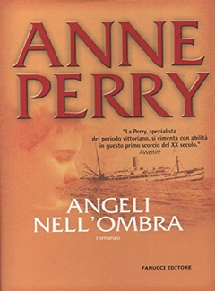 Anne Perry - Angeli nell'ombra (2006)