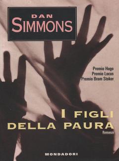 Dan Simmons - I figli della paura (1994)