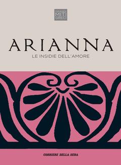 Silvia Romani - Arianna. Le insidie dell'amore (2018)