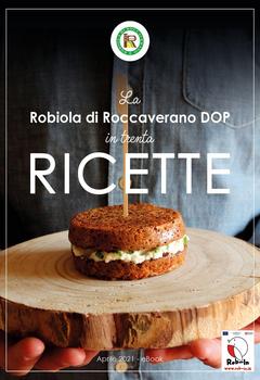 Aa. Vv. - La Robiola di Roccaverano DOP in trenta ricette (2021)