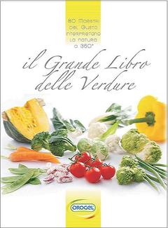 Aa. Vv. - Il grande libro delle verdure (2010)