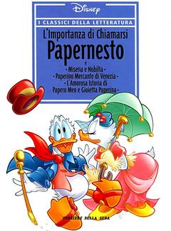 I Classici della Letteratura Disney n. 29 - L'importanza di chiamarsi Papernesto (2006)