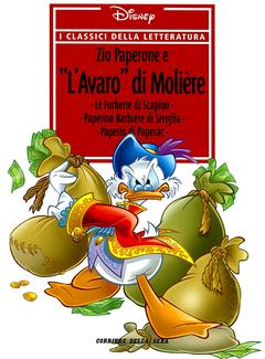 I Classici della Letteratura Disney n. 30 - Zio Paperone e l' avaro di Molière (2006)