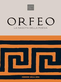 Roberto Mussapi - Orfeo. La nascita della poesia (2018)