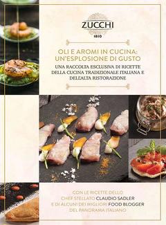 Zucchi, Aa. Vv. - Oli e aromi in Cucina. Un'esplosione di gusto (2016)