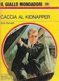 Ruth Rendell - Caccia al kidnapper (1972)