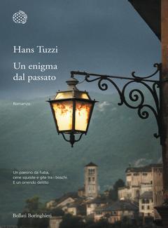 Hans Tuzzi - Un enigma dal passato. Un caso per il commissario Melis (2013)