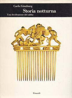 Carlo Ginzburg - Storia notturna. Una decifrazione del sabba (1998)