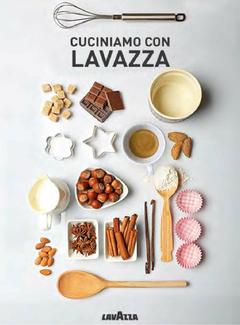 Cuciniamo con Lavazza - Ricettario dedicato a Lavazza Lovers