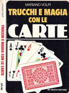Mariano Volpi - Trucchi e magia con le carte (1984)
