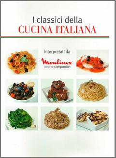 Moulinex - I classici della Cucina italiana interpretati da Moulinex Cuisine Companion