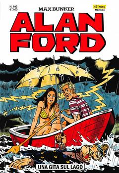 Alan Ford 493 - Una gita sul lago (2010)