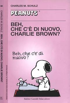 Tascabili Peanuts 48 - Beh, che c'è di nuovo, Charlie Brown? (2005)