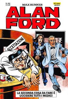 Alan Ford 492 - La seconda cosa da fare e uccidere tutti i medici (2010)