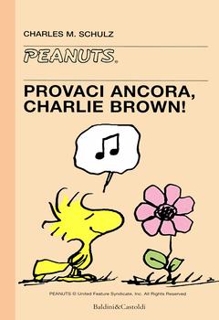 Tascabili Peanuts 33 - Provaci ancora, Charlie Brown! (2001)