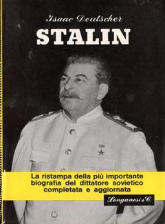 Isaac Deutscher - Stalin. Una biografia politica (1969)