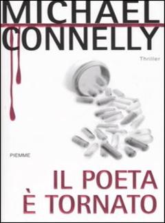 Michael Connelly - Il poeta è tornato (2006)