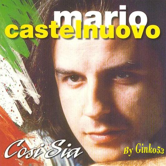 Mario Castelnuovo - Cosi' Sia (2009)
