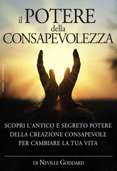 Neville Goddard - Il potere della consapevolezza (1992)