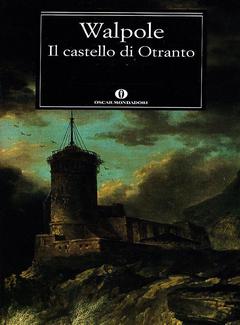 Horace Walpole - Il castello di Otranto (2002)