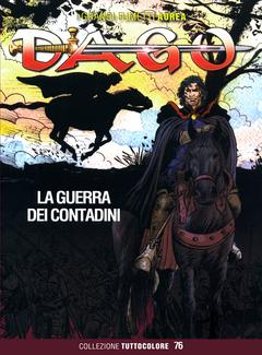 Dago Tuttocolore n. 76 - La guerra dei contadini (2019)