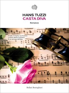 Hans Tuzzi - Casta Diva. Un caso per il commissario Melis (2015)