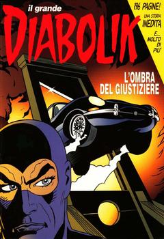 Il Grande Diabolik 010 - L'ombra del giustiziere (2004)